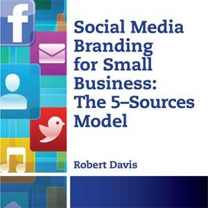برندینگ رسانه های اجتماعی برای کسب و کارهای کوچک