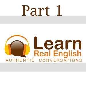 Learn Real English - بخش اول