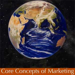 مفاهیم اصلی بازاریابی